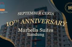 10th Anniversary Marbella Suites Bandung